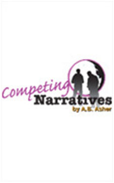 COMPETING NARRATIVES