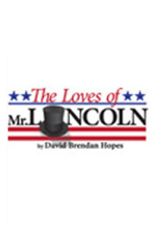 THE LOVES OF MR. LINCOLN
